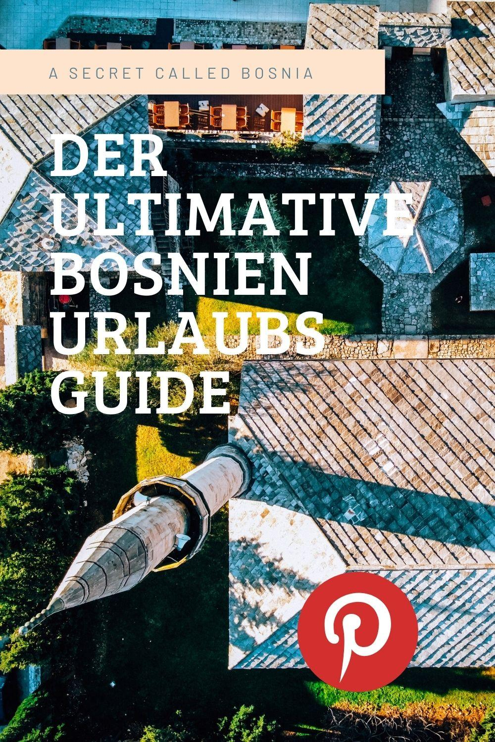 Der Ultimative Bosnien Urlaubs Guide